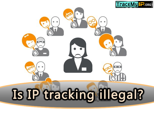 Is IP tracking illegal?